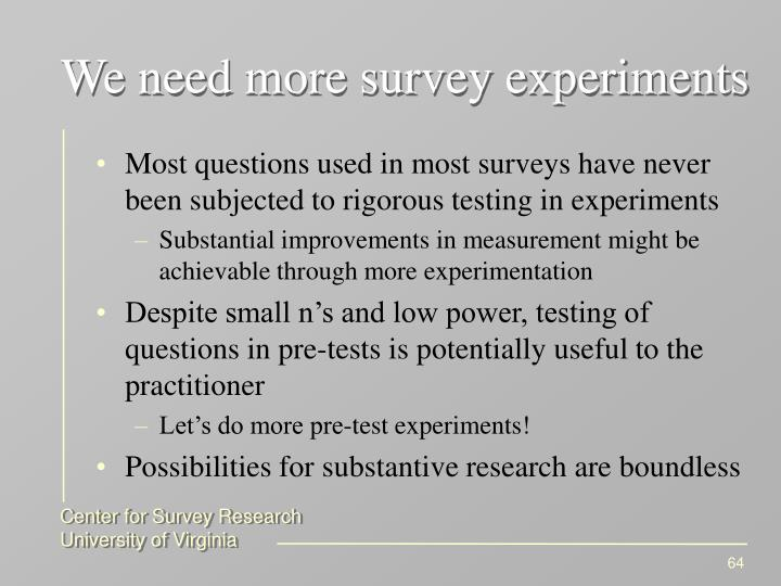 We need more survey experiments