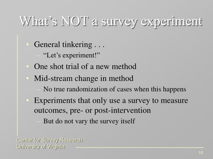 What's NOT a survey experiment