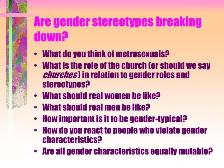 Are gender stereotypes breaking down?