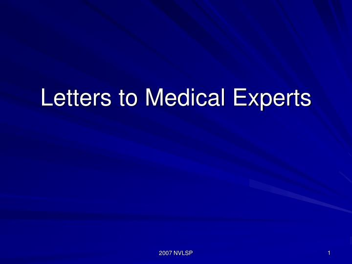 Letters to Medical Experts