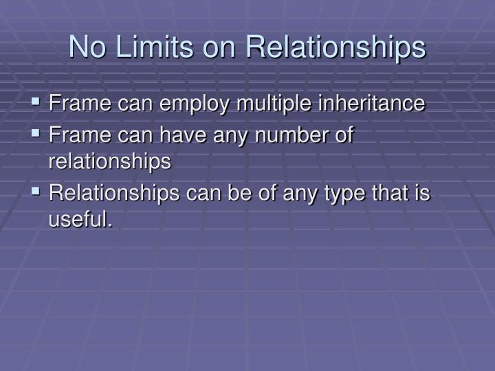 No Limits on Relationships
