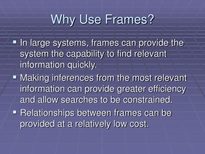 Why Use Frames?