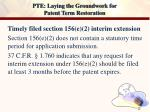 pte laying the groundwork for patent term restoration12