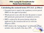 pte laying the groundwork for patent term restoration13