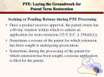 pte laying the groundwork for patent term restoration18