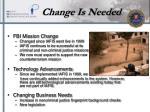 change is needed