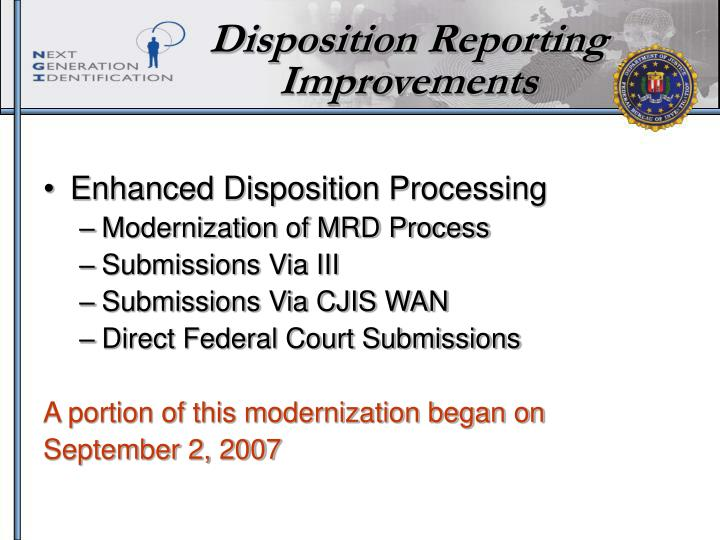 Disposition Reporting Improvements