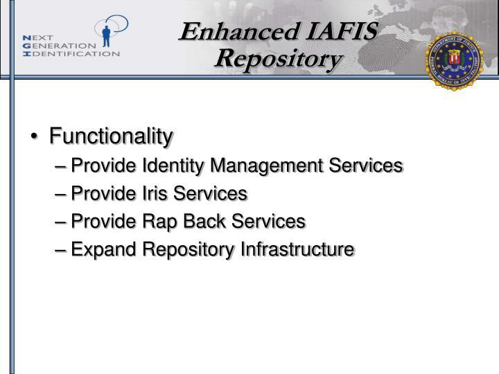 Enhanced IAFIS Repository