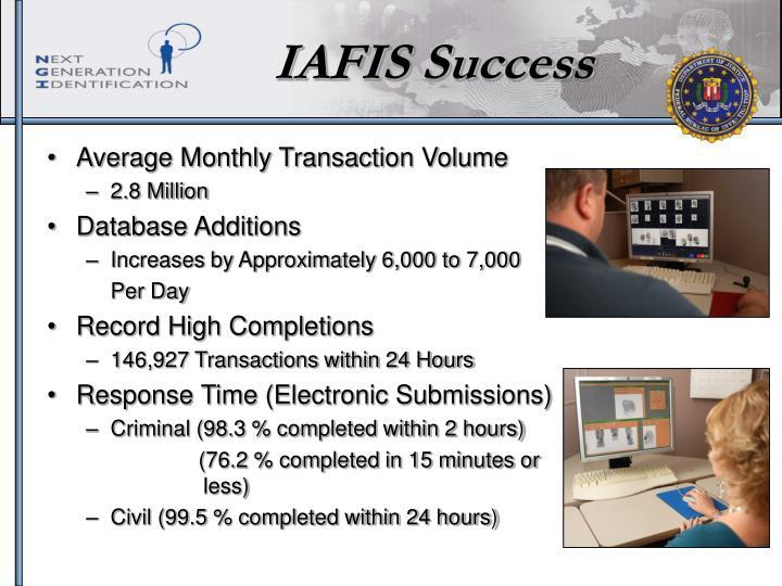 IAFIS Success