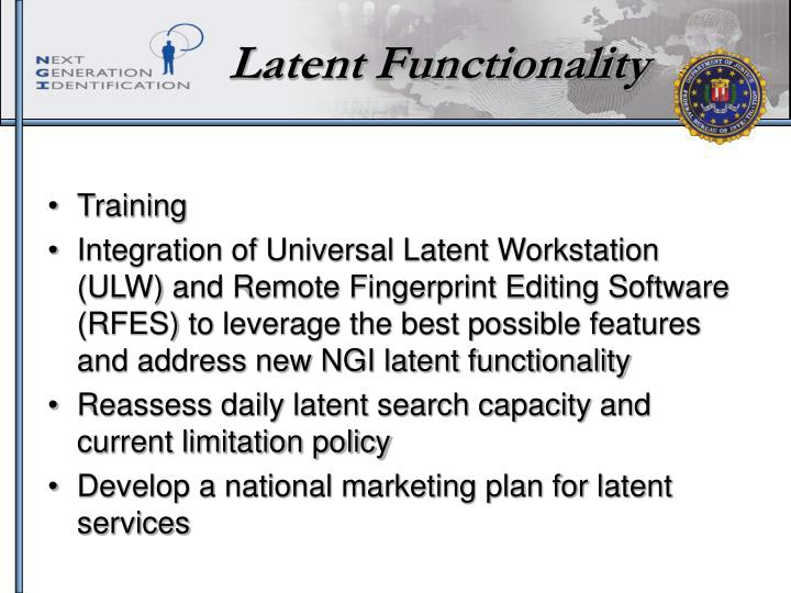 Latent Functionality