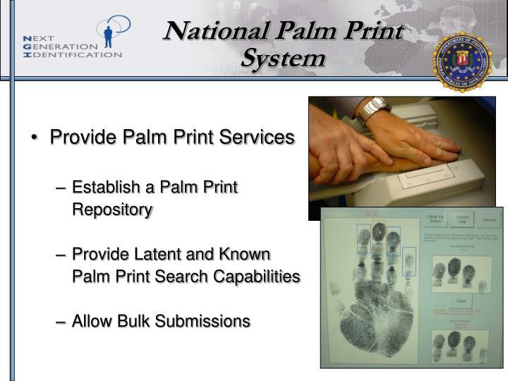 National Palm Print System