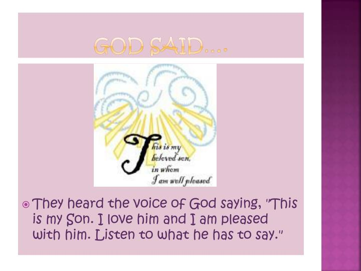 God Said….