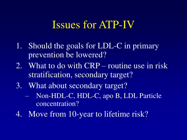 Issues for ATP-IV