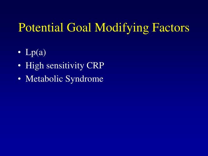 Potential Goal Modifying Factors