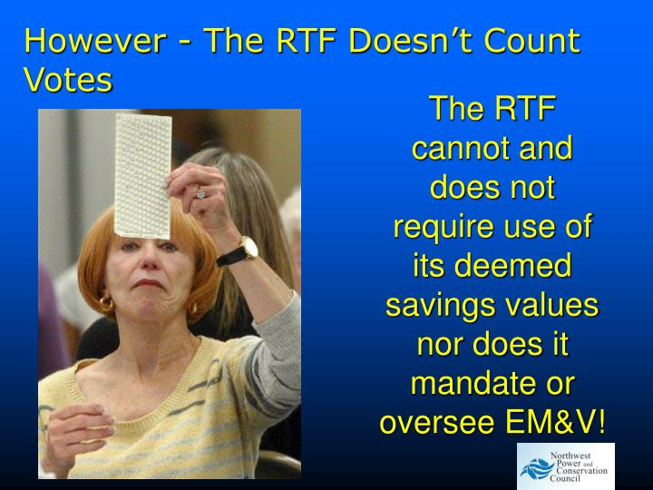 However - The RTF Doesn't Count Votes