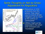 some thoughts on net to gross adjustment for regulators