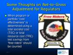 some thoughts on net to gross adjustment for regulators1
