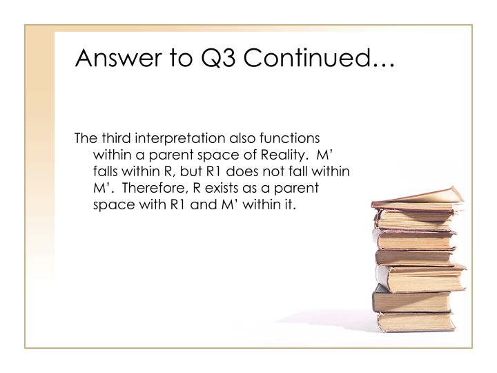 Answer to Q3 Continued…