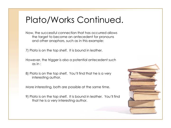 Plato/Works Continued.