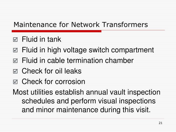 Maintenance for Network Transformers