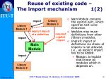 reuse of existing code the import mechanism 1 2
