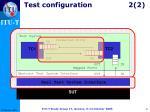 test configuration 2 2
