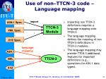 use of non ttcn 3 code language mapping