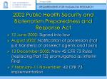 2002 public health security and bioterrorism preparedness and response act