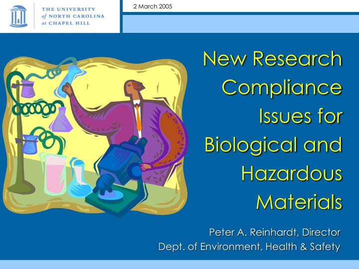new research compliance issues for biological and hazardous materials