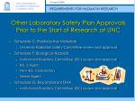 other laboratory safety plan approvals prior to the start of research at unc