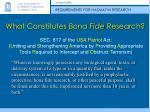 what constitutes bona fide research
