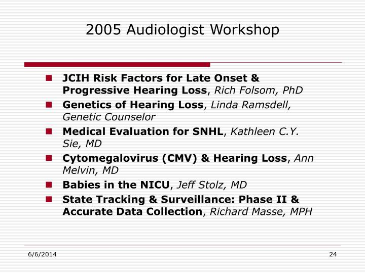 2005 Audiologist Workshop