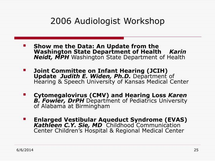 2006 Audiologist Workshop