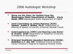 2006 audiologist workshop