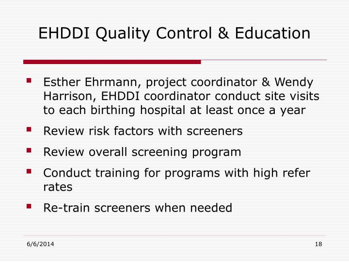 EHDDI Quality Control & Education