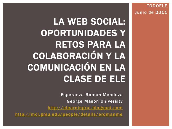 la web social oportunidades y retos para la colaboraci n y la comunicaci n en la clase de ele