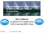 alice valk rov on behalf of h1 collaboration low x meeting 2005 sinaia