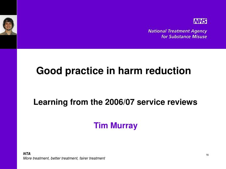 Good practice in harm reduction