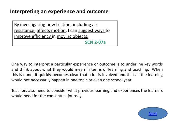 Interpreting an experience and outcome
