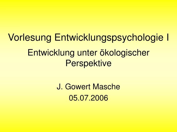 Vorlesung Entwicklungspsychologie I