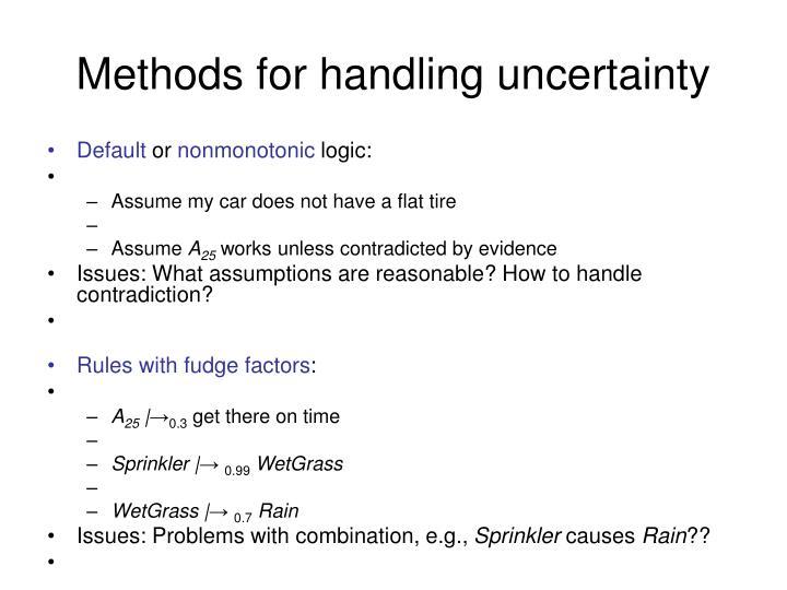 Methods for handling uncertainty