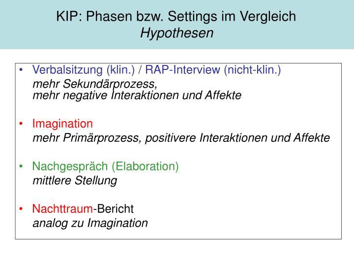 KIP: Phasen bzw. Settings im Vergleich