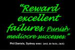 reward excellent failures punish mediocre successes phil daniels sydney exec and de facto jack