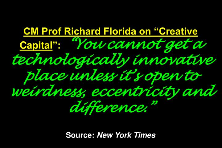 "CM Prof Richard Florida on ""Creative Capital"