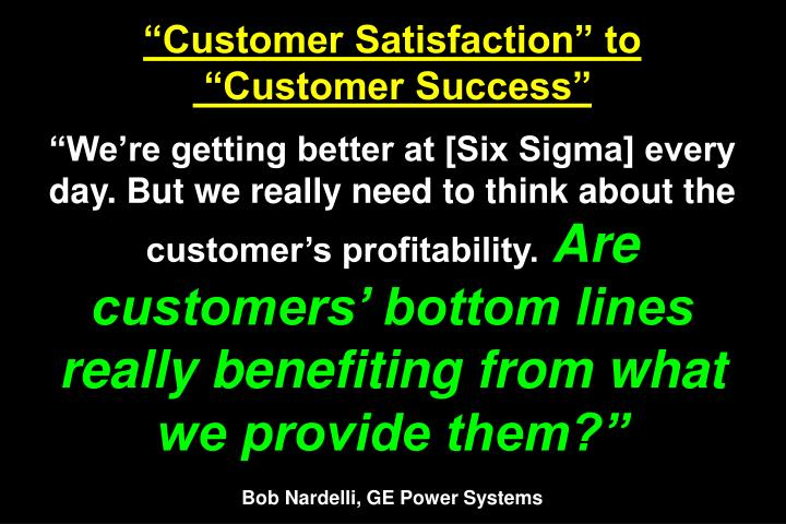 """Customer Satisfaction"" to"