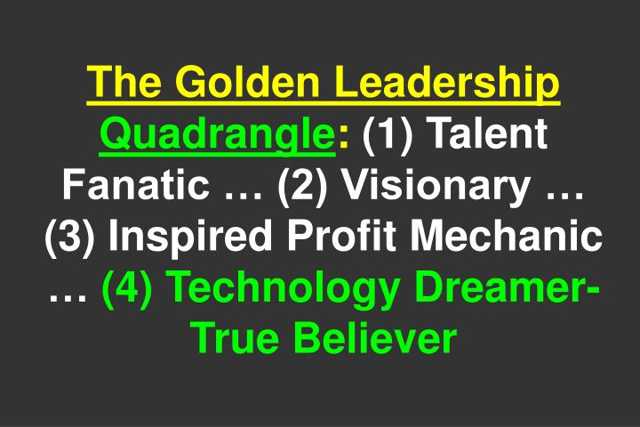 The Golden Leadership
