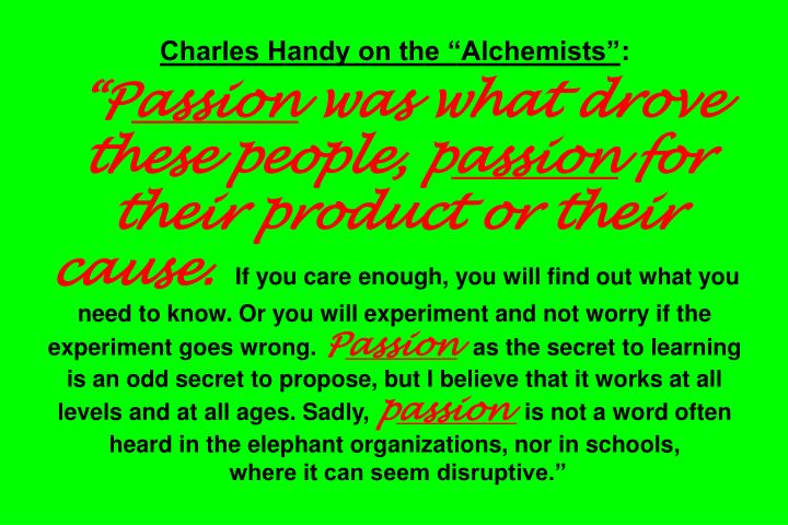 "Charles Handy on the ""Alchemists"""