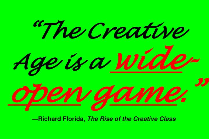 """The Creative Age is a"