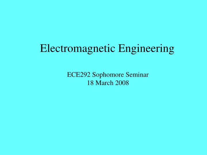 Electromagnetic Engineering