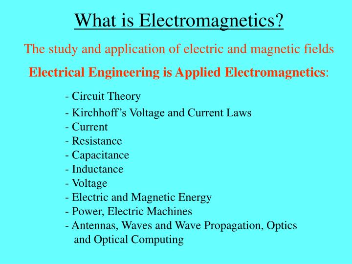 What is Electromagnetics?